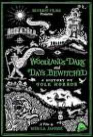 Woodlands Dark and Days Bewitched: A
