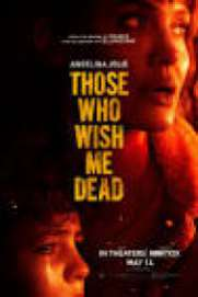Those Who Wish Me Dead 2021